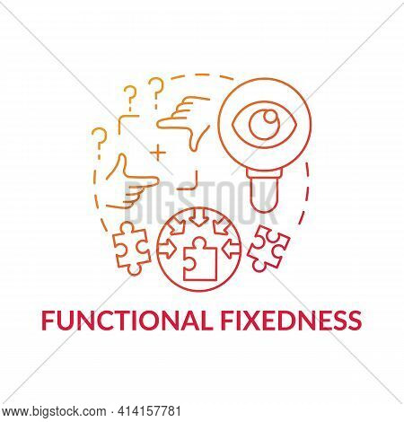 Functional Fixedness Red Gradient Concept Icon. Cognitive Bias. Limit In Critical Thinking. Mental B