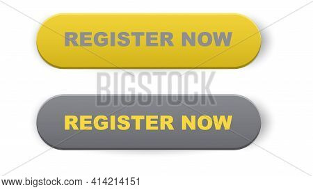 Register Now Button. Register Now Sign. Push Button. 3d Vector In Yellow And Gray Colors Isolated On