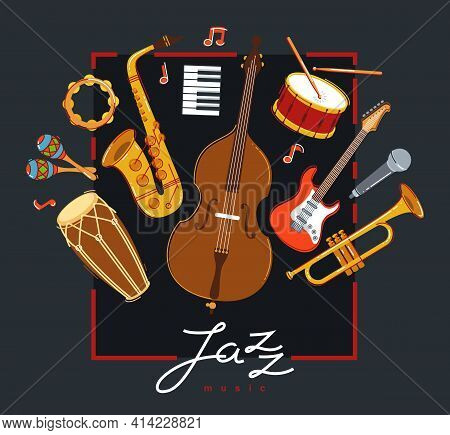 Jazz Music Band Poster Different Instruments Vector Flat Illustration On Dark, Live Sound Festival O