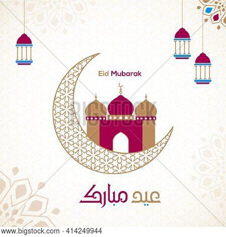 Eid Mubarak Islamic Vector Design Greeting Card Template With Arabic Calligraphy Wishes Eid Mubarak