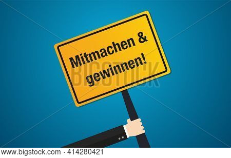 Participate And Win German Language Yellow Place Sign Gambling Lottery Vector