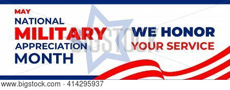 National Military Appreciation Month. Vector Horizontal Banner, Poster, Card For Social Networks, Me