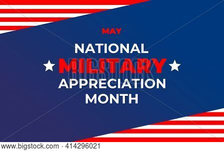 National Military Appreciation Month. Banner, Poster, Card For Social Networks, Media With Text: Nat