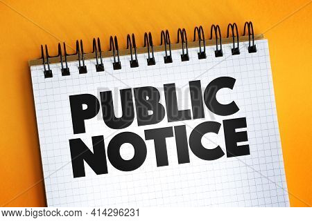 Public Notice Text Quote On Notepad, Concept Background