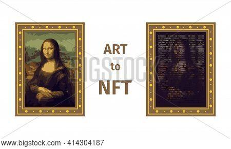 Concept Of Converting A Work Of Art Into A Unique Token. Art To Nft, Non-fungible Token. Mona Lisa P