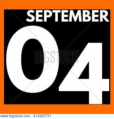 September 4 . Modern Daily Calendar Icon .date ,day, Month .calendar For The Month Of September