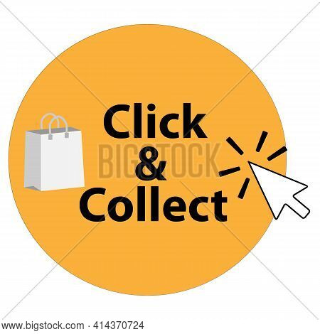 Click And Collect Icon On White Background. Click And Collect With Computer Mouse Pointer. Click & C