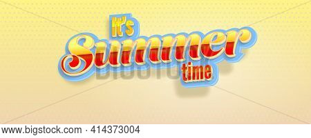 It Is Summer Time. Volumetric Glossy Retro Text. Background With Gradient Halftone Effect. Vector 3d