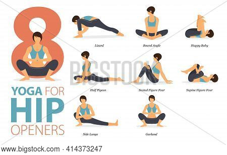 Infographic 8 Yoga Poses For Workout At Home In Concept Of Hip Openers In Flat Design. Women Exercis