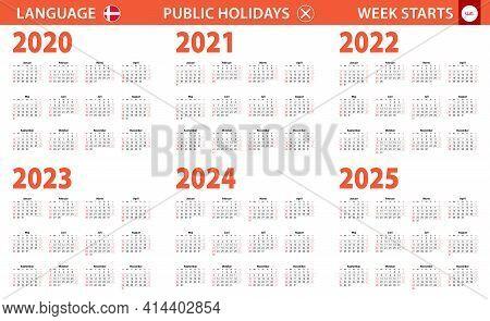 2020-2025 Year Calendar In Danish Language, Week Starts From Sunday. Vector Calendar.