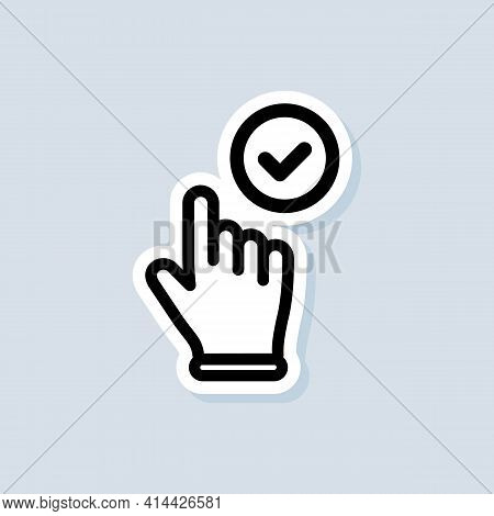Cursor Sticker. Clicking Hand Cursor Icon. Clicking Finger Icon, Hand Pointer. Vector On Isolated Wh