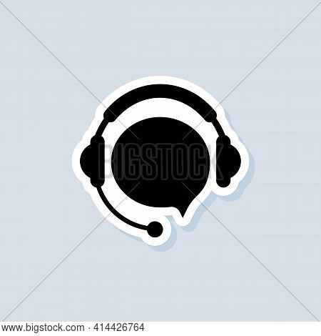 Support Service Sticker. Call Center Service Icon. Support With Speech Bubble. Headphones Logo. Vect