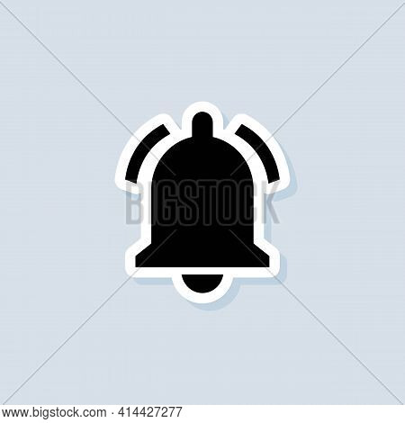 Notification Sticker. Notification Bell Icon For Incoming Inbox Message. Bell Ring For Alarm Clock A