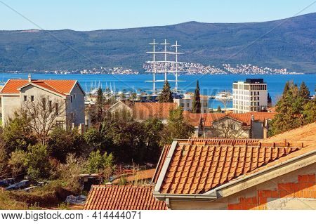 Tivat / Montenegro - March 16 2021:  View Of The Bay Of Kotor, Tivat City And Sailing Yacht Black Pe