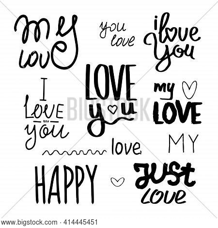A Set Of Hand-drawn Brush Ink Inscriptions In The Doodle Style: Love & Hugs, I Love You, Love, Hello