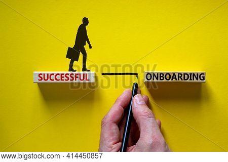 Successful Onboarding Symbol. Wooden Blocks With Words 'successful Onboarding'. Businessman Hand. Be