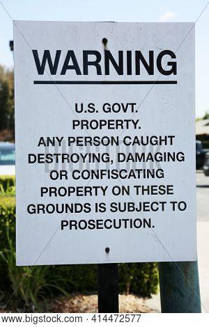 Warning Sign. US Goverment Property Warning Sign.