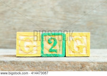 Color Alphabet Letter Block In Word G2g (abbreviation Of Government To Government) On Wood Backgroun