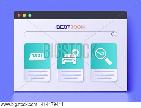 Set Map Pointer With Taxi, Taxi Car Roof And Magnifying Glass And Taxi Car Icon. Vector