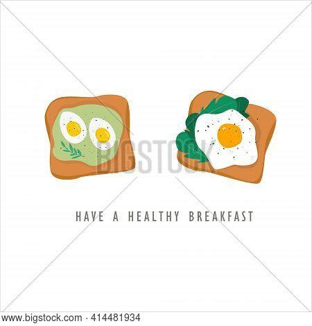 Healthy Breakfast. Healthy Food Concept. Tasty Breakfast Toast. Morning Sandwich With Eggs, Avocado