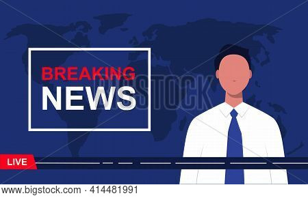 Breaking News. Tv News Presenter With World Map On The Dark Background. Modern News Broadcaster Anno