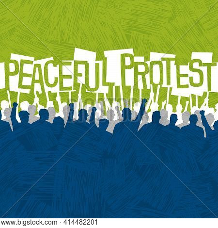 Many People With Signs Peacefully Protesting. Poster Or Banner Template For Civil Rights, Protest Ev