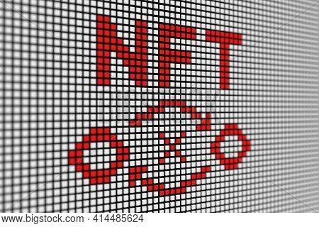 Nft Text Scoreboard Blurred Background 3d Illustration