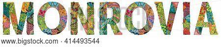 Hand-painted Art Design. Illustration Monrovia City Is The Capital Of Liberia For T-shirt Design, Ta
