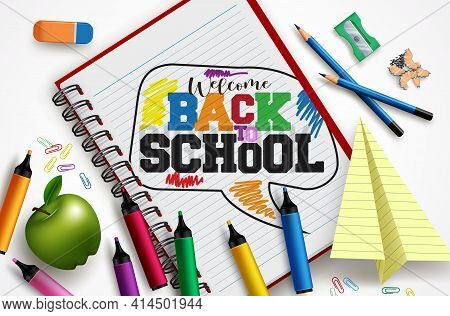 Back To School Vector Concept Design. Welcome Back To School Text In Notebook Paper Sheet With Educa