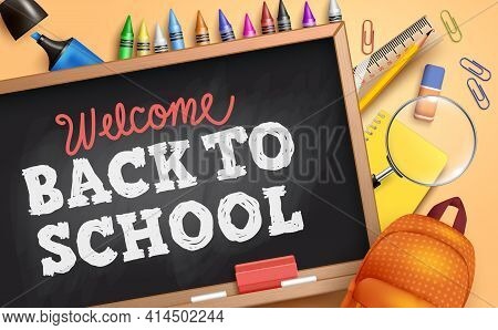 Back To School Vector Banner Template. Welcome Back To School Text In Chalkboard Space With Bag, Mag