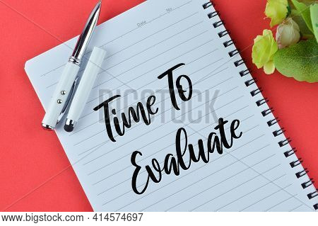 Notebook Written With Text Time To Evaluate