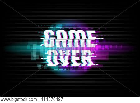 Game Over Screen Digital Glitch Background. Computer Game Defeat, Internet Cyber Attack Threatening