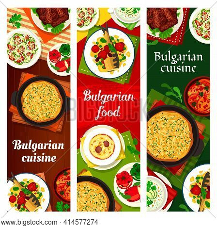 Bulgarian Food Cuisine Menu Dishes, Meals Banners, Vector Bulgaria Restaurant Meat And Salads. Bulga