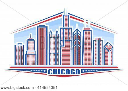 Vector Illustration Of Chicago City, Horizontal Poster With Line Art Design Chicago City Scape On Da