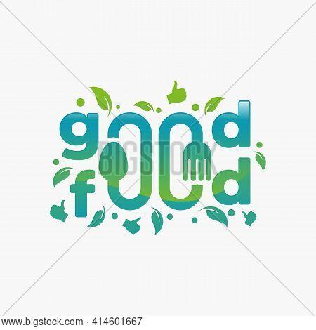Good Food Typography Logo Designs, Restaurant Logo Design Template Inspiration