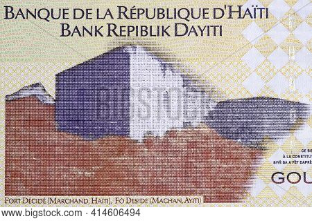 Fort Decide In Marchand From Haitian Money