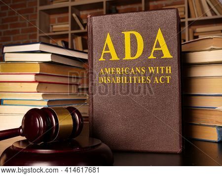 Gavel And Americans With Disabilities Act Ada Book With Documents.