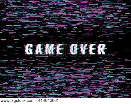 Final Game Glitch Screen. Video Game Over Inscription, Broken Final Titles, Errors Artifacts Design,