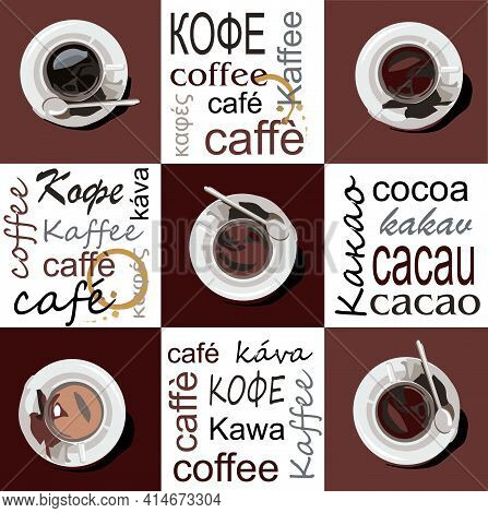 Cups Of Coffee And Cocoa Are On Saucers. The Cups Are Located On A Brown Background. On A White Back