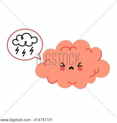 Cute Funny Brain Character And Speech Bubble With Thundercloud. Vector Hand Drawn Cartoon Kawaii Cha