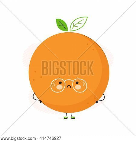 Cute Sad Orange Fruit Character. Vector Hand Drawn Cartoon Kawaii Character Illustration Icon. Isola