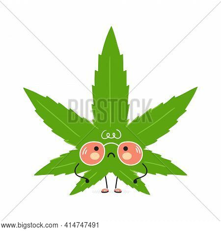 Cute Sad Weed Marijuana Leaf Character. Vector Hand Drawn Cartoon Kawaii Character Illustration Icon