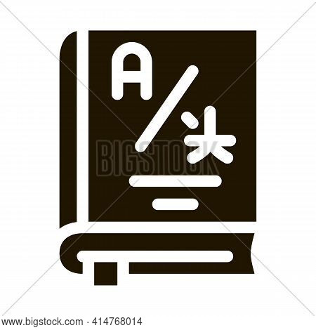 Dictionary Or Education Book Icon Vector. Research Dictionary For Education And Study Foreign Words