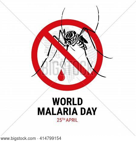 World Malaria Day With Mosquitoes Drinking Drop Blood In Red Stop Sign Vector Design