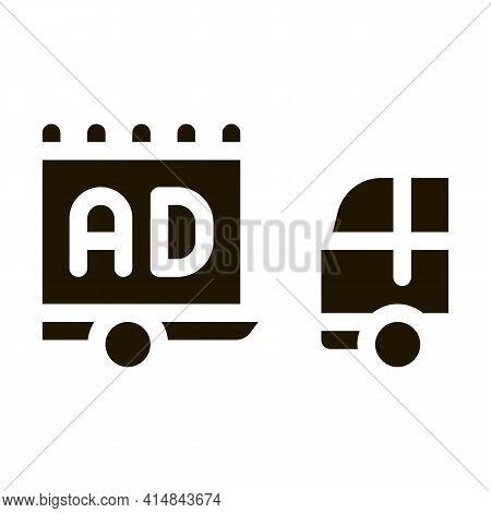Moving Advertisement By Car Glyph Icon Vector. Moving Advertisement By Car Sign. Isolated Symbol Ill
