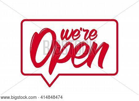 Vector Illustration: Door Sign With Handwritten Lettering Of We're Open.