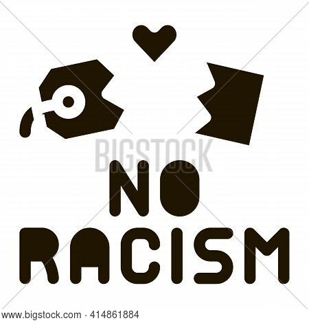 No Racism Torn Label Glyph Icon Vector. No Racism Torn Label Sign. Isolated Symbol Illustration