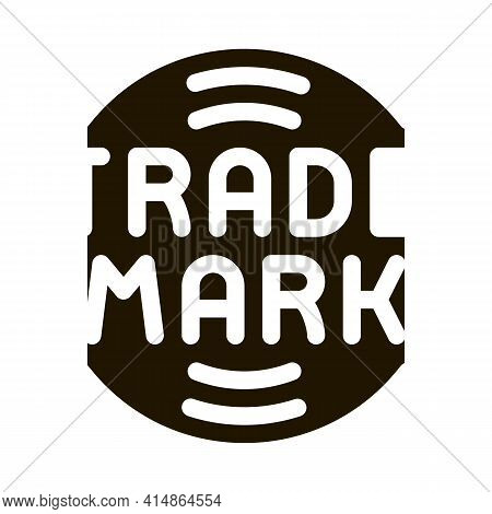 Trade Mark Logo Glyph Icon Vector. Trade Mark Logo Sign. Isolated Symbol Illustration