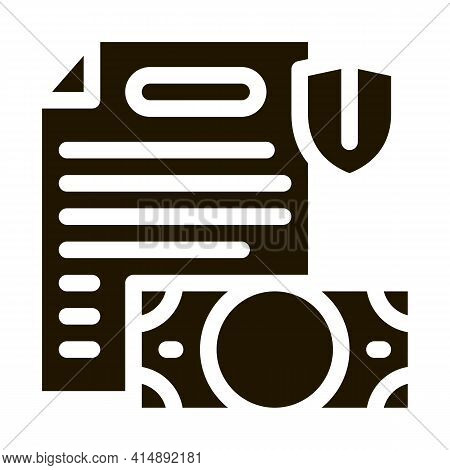 Money Banknote And Insurance Agreement Glyph Icon Vector. Money Banknote And Insurance Agreement Sig