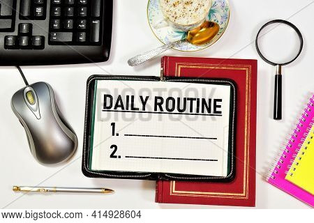 Daily Routine. Text Label For Planning Activities. Drawing Up A Plan For Future Events.